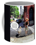 Taking Her Out For A Stroll Coffee Mug