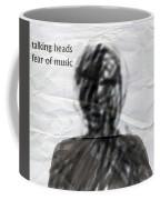 Talking Heads Fear Of Music  Coffee Mug