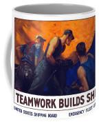 Teamwork Builds Ships Coffee Mug
