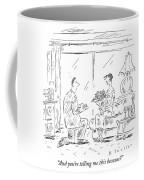 Telling Me This Coffee Mug