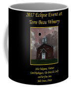 Terre Beau Winery 2017 Eclipse Poster Coffee Mug