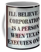 The Citizens United Case Was A Disaster For Our Secular Pluralistic Republic. Coffee Mug