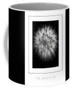 The Dahlia Bw Poster Coffee Mug