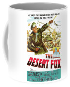 The Desert Fox  James Mason Theatrical Poster Number 3 1951 Color Added 2016 Coffee Mug