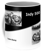 The Flying Frenchman Indy 500 1927 Leon Duray Coffee Mug