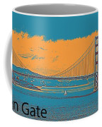 The Golden Gate Bridge In Sfo California Travel Poster 2 Coffee Mug
