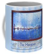 The Hangout Coffee Mug