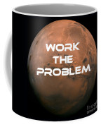 The Martian Work The Problem Coffee Mug