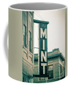 The Mint Classic Neon Sign Livingston Montana Coffee Mug
