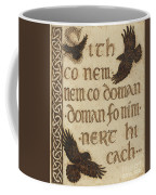 The Morrigan's Peace Prophecy - Sith Co Nem Coffee Mug