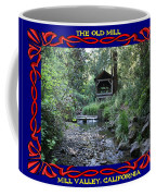 The Old Mill 2 Coffee Mug
