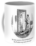 The President May Need A New Wife Coffee Mug