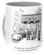 The Royal Couple Are Staying Here Coffee Mug