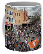 The Sights And Sounds Of Sxsw Are Enormous From 6th Street As Thousands Of Revelers Fill The Streets Coffee Mug