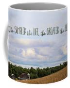 The Simpler Life Coffee Mug
