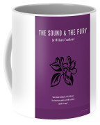 The Sound And The Fury Greatest Books Ever Series 018 Coffee Mug