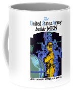 The United States Army Builds Men Coffee Mug