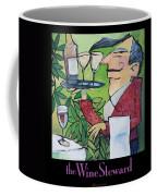 The Wine Steward - Poster Coffee Mug