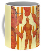There Comes A Time In A Man's Life When He Becomes Comfortable In His Own Skin Coffee Mug