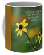 There Is Only One Today Coffee Mug
