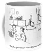 They Just Want To Dance Coffee Mug