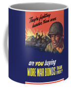 They're Fighting Harder Than Ever Coffee Mug
