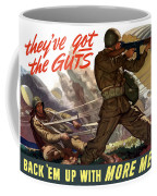 They've Got The Guts Coffee Mug