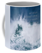 This Is How Water Loves Coffee Mug