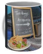 Tips Appreciated Coffee Mug