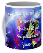 To A Special Friend Coffee Mug