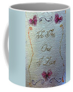 To The One I Love Coffee Mug