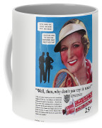 Toothpaste Ad, 1932 Coffee Mug by Granger