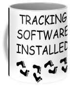 Tracking Software Installed  Coffee Mug