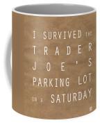 Trader Joe's Parking Lot Coffee Mug