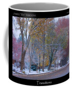 Transitions Autumn To Winter Snow Poster Coffee Mug