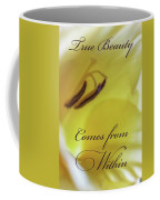 True Beauty Comes From Within Coffee Mug