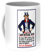 Uncle Sam -- I Am Telling You Coffee Mug