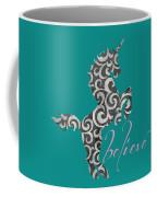 Unicorn Believe  Coffee Mug