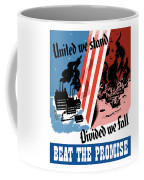 United We Stand Divided We Fall Coffee Mug by War Is Hell Store