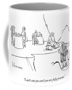 Until You Are Fully Present Coffee Mug