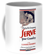 Us Naval Reserve Serve Your Country Coffee Mug