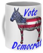 Vote Democrat Coffee Mug