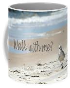 Walk With Me Coffee Mug
