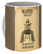 Wanted Alive Coffee Mug