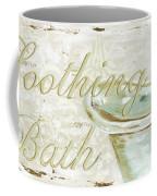 Warm Bath 1 Coffee Mug