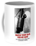 Watch Your Talk For His Sake  Coffee Mug by War Is Hell Store