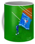 Waving The Flag For The Home Team      The Toronto Blue Jays Coffee Mug
