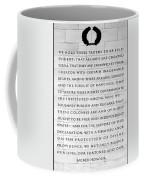 We Hold These Truths.... Coffee Mug