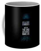 We Make Choice Coffee Mug