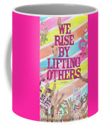 We Rise Coffee Mug